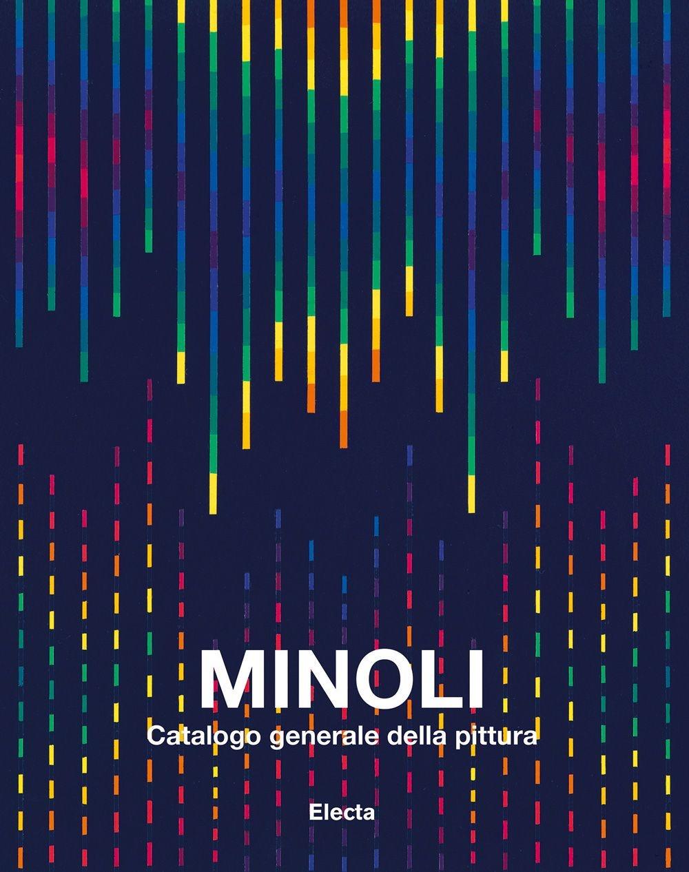 Minoli. Catalogo generale della pittura. Ediz. illustrata. Vol. 3: 1993-2004