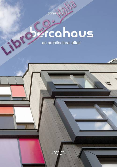 Bercahaus. An architectural affair