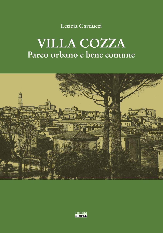 Villa Cozza. Parco urbano e bene comune