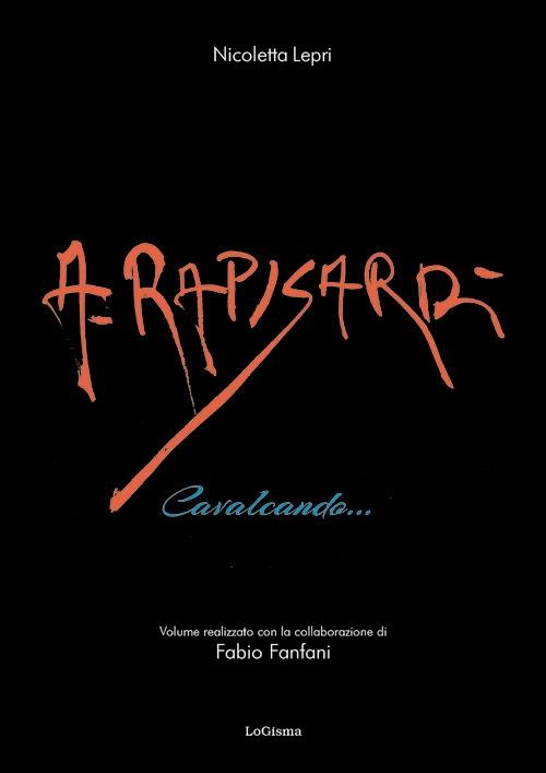 Alfio Rapisardi. Cavalcando...