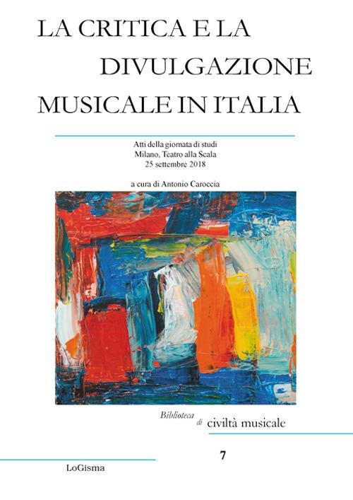 La Critica e la Divulgazione Musicale in Italia