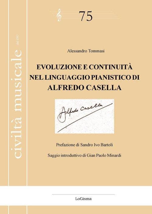 Evoluzione e Continuità nel Linguaggio Pianistico di Alfredo Casella