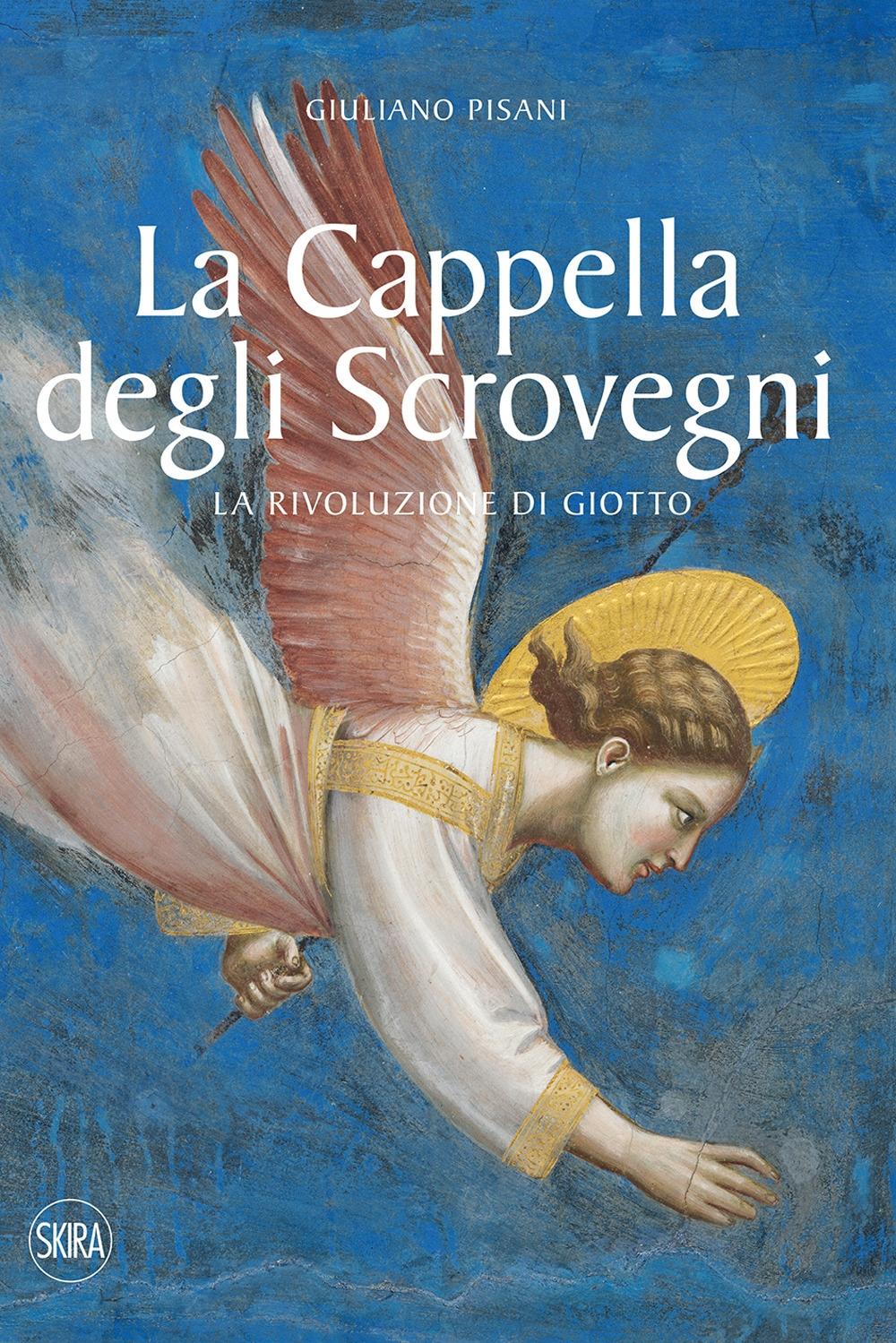 La cappella degli Scrovegni. La rivoluzione di Giotto