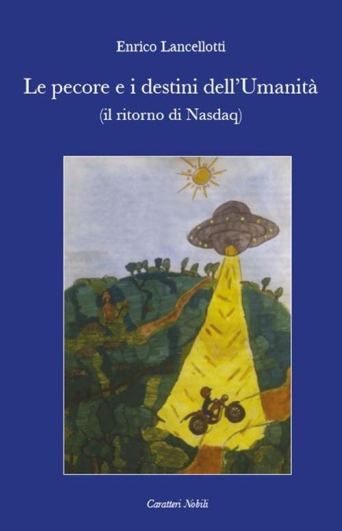 Le pecore e i destini dell'umanità (e il ritorno di Nasdaq)