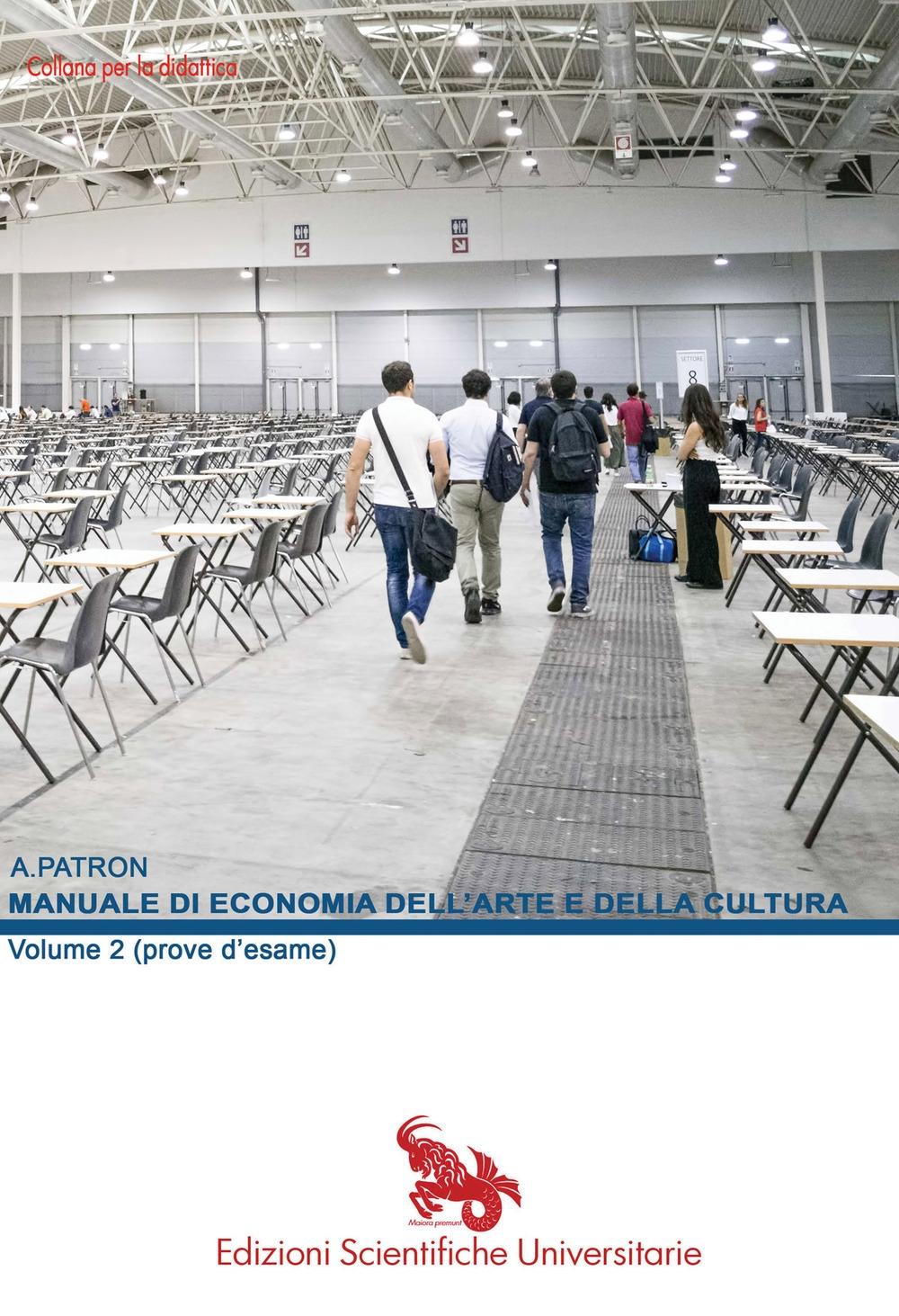 Manuale di economia dell'arte e della cultura. Vol. 2: Prove d'esame