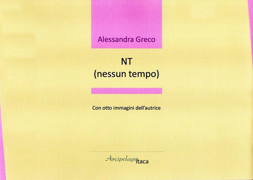 NT (nessun tempo)