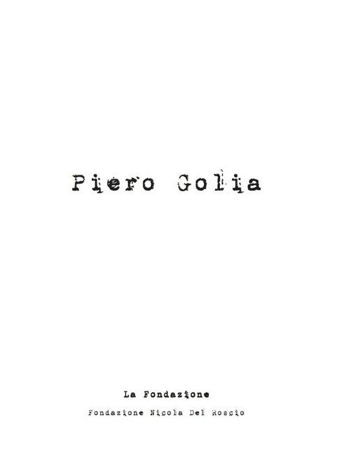 Piero Golia. Ediz. illustrata