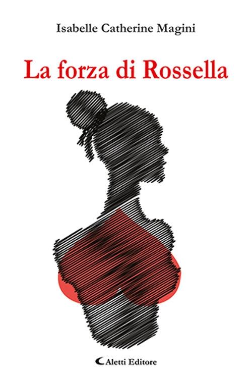 La Forza di Rossella