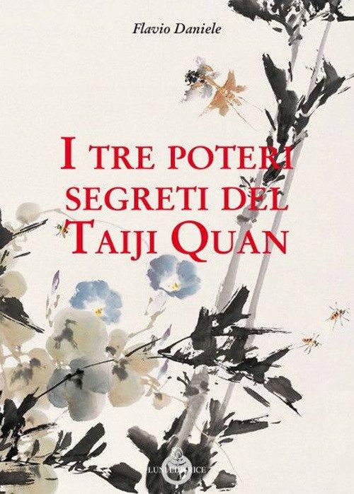 I tre poteri segreti del Taiji Quan