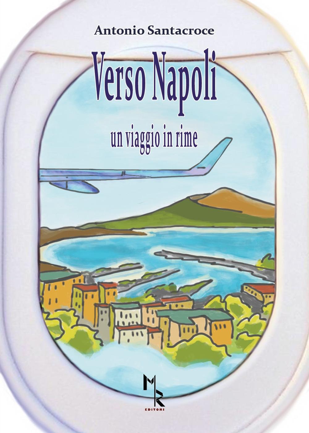 Verso Napoli. Un viaggio in rime