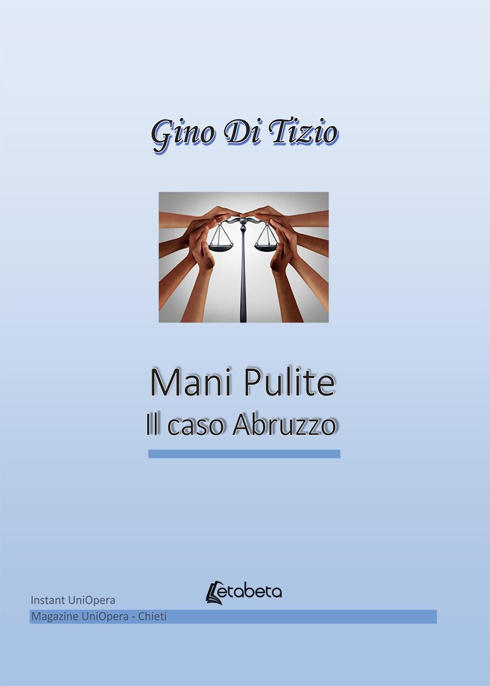 Mani pulite e il caso Abruzzo