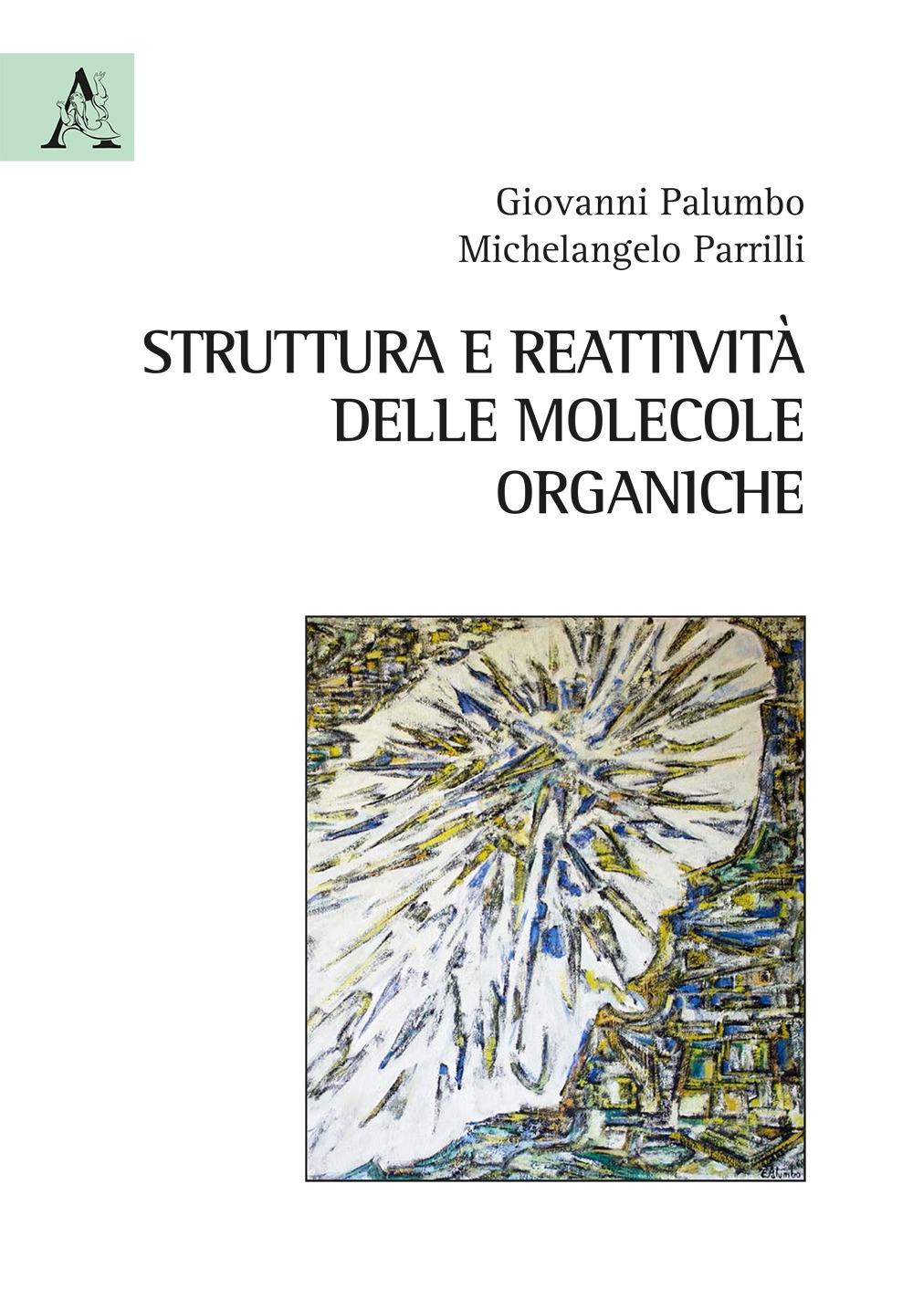 Struttura e reattività delle molecole organiche