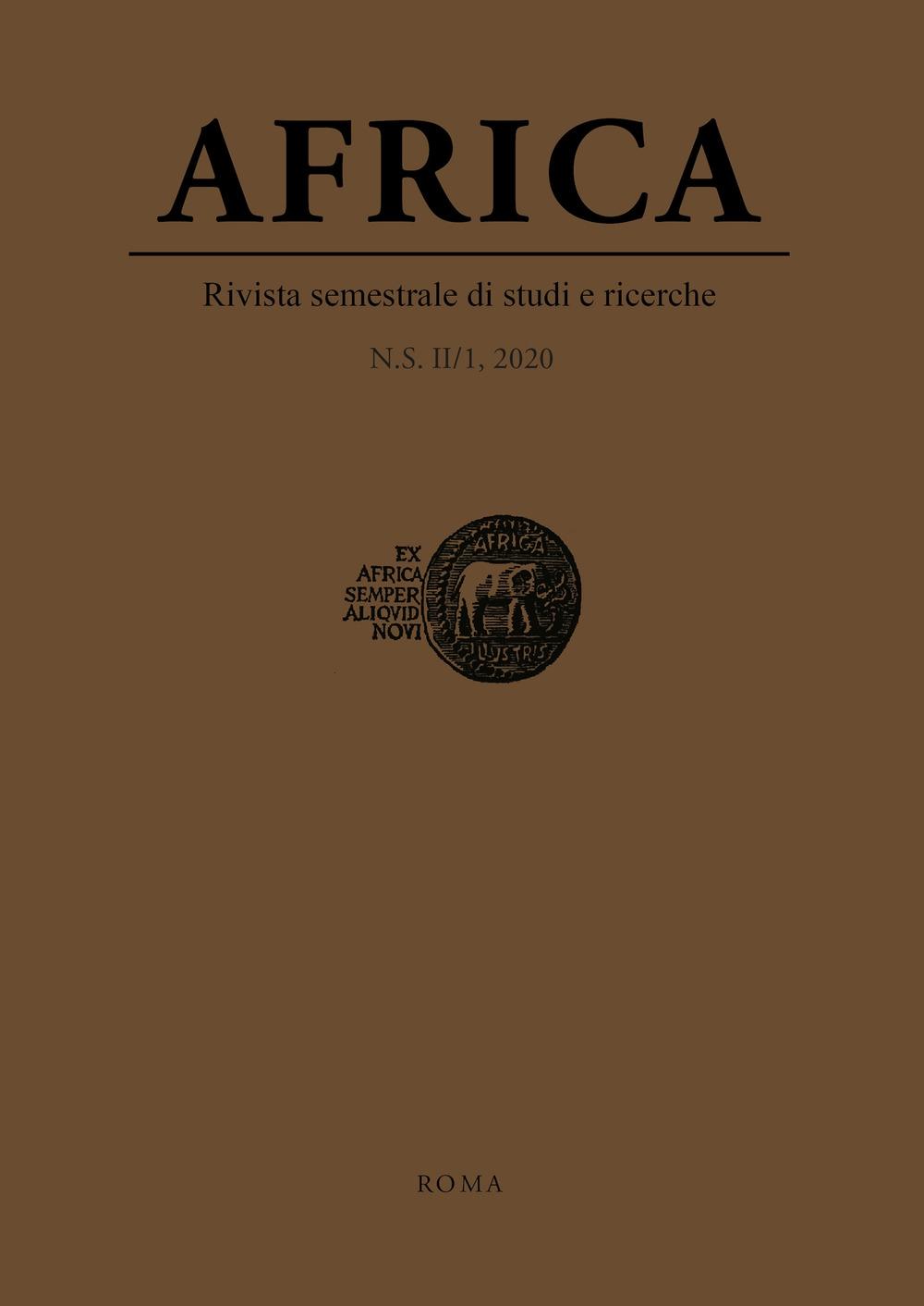 Africa. Rivista semestrale di studi e ricerche. Nuova serie (2020). Vol. 1