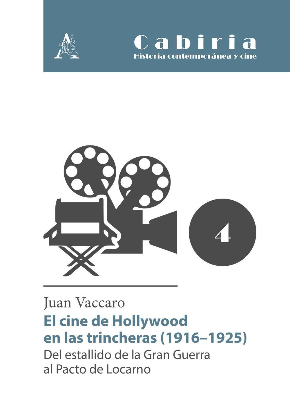 El cine de Hollywood en las trincheras (1916-1925). Del estallido de la Gran Guerra al Pacto de Locarno