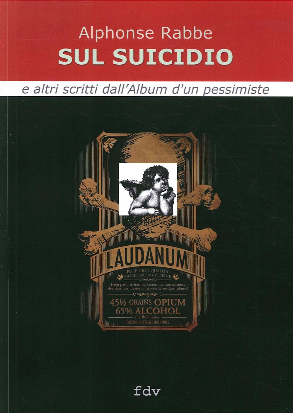 Sul suicidio e altri scritti dall'album d'un pessimiste.