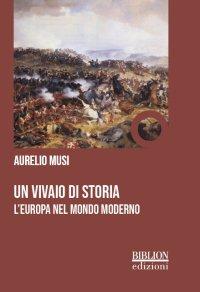 Un vivaio di storia. L'Europa nel mondo moderno