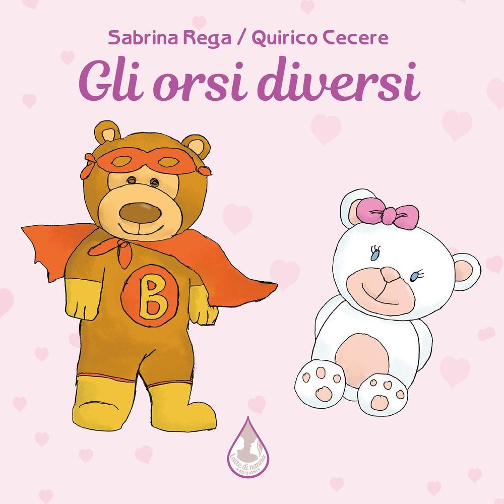 9788894538731 Sabrina Rega; Quirico Cecere 2020 - Gli orsi diversi -  LibroCo.it