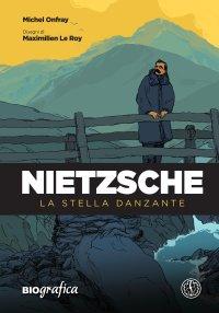 Nietzsche. La stella danzante