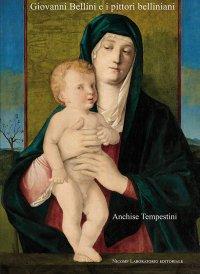 Giovanni Bellini e i Pittori Belliniani