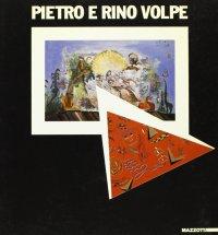 Pietro e Rino Volpe