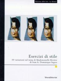 Esercizi di stile. 99 variazioni sul tema di Mademoiselle Rivière di Jean A. Dominique Ingres