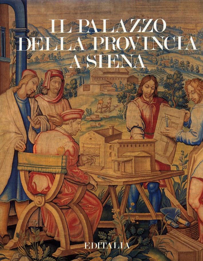 Il palazzo della provincia a Siena