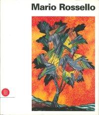 Mario Rossello (1954-1996). [Edizione Italiana e Inglese].