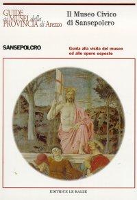 Il Museo Civico di Sansepolcro