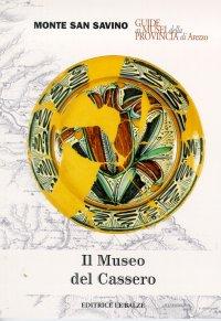 Il Museo del Cassero di Monte San Savino