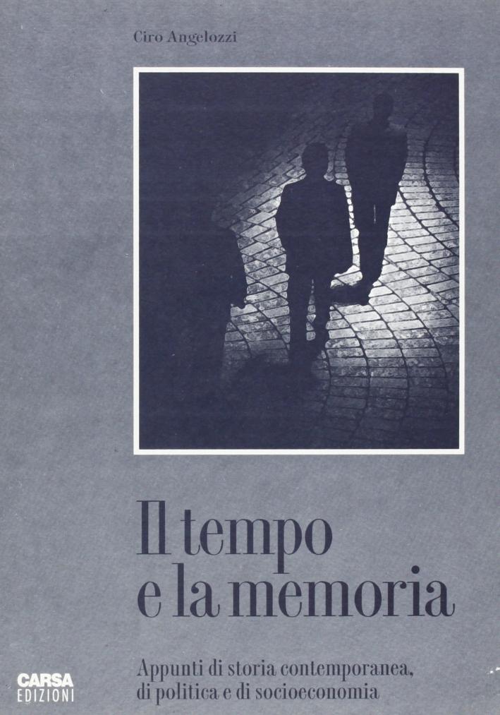 Il-tempo-e-la-memoria-Appunti-di-storia-contemporanea-di-politica-e-di-socioec