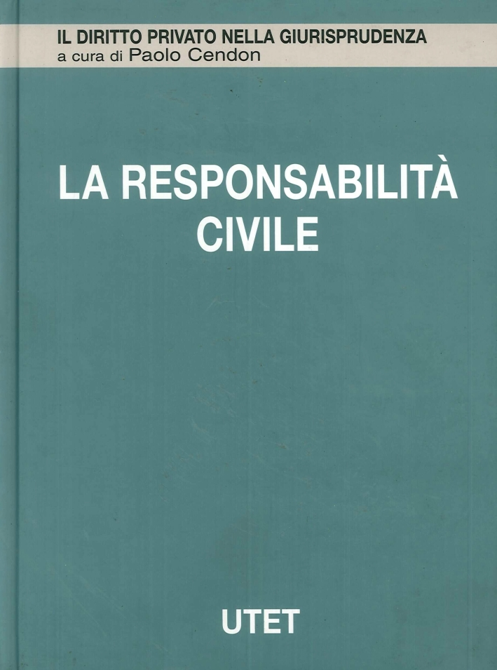 La-Responsabilita-Civile-Vol-10-Responsabilita-Extracontrattuale-UTET