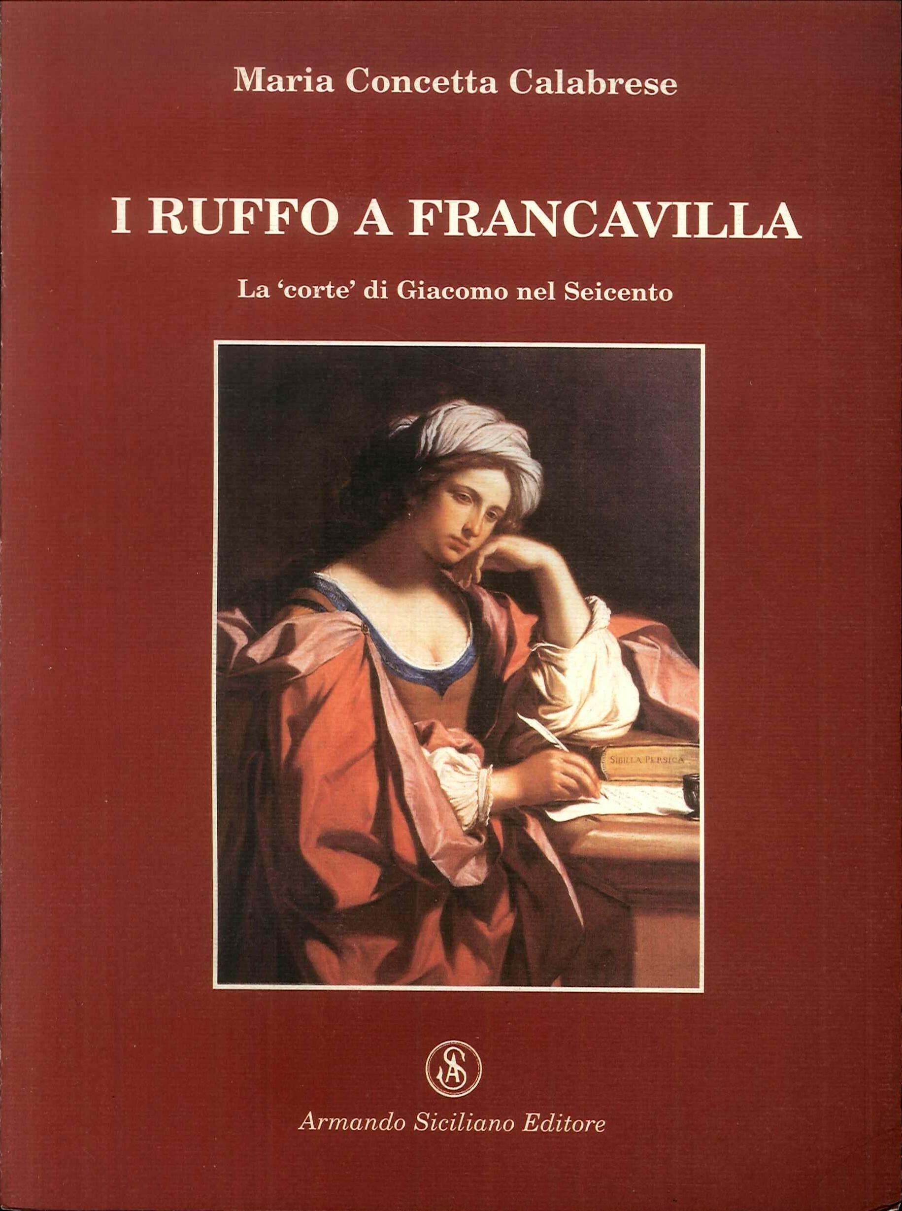 I-Ruffo-a-Francavilla-La-034-corte-034-di-Giacomo-nel-Seicento-Siciliano