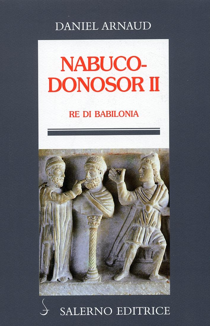 Nabucodonosor-II-Re-di-Babilonia-Salerno-Editrice