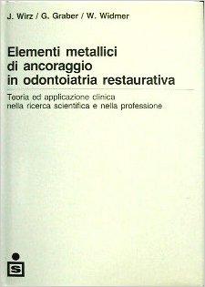Elementi-metallici-di-ancoraggio-in-odontoiatria-restaurativa