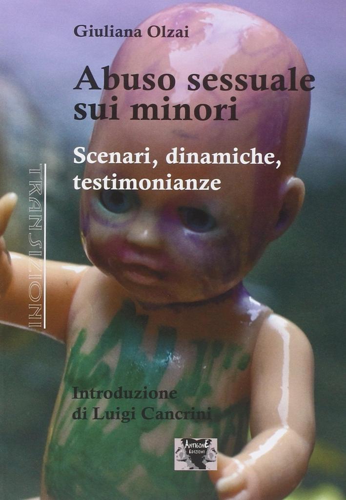 Abuso sessuale sui minori. Scenari, dinamiche, testimonianze - [Antigone]