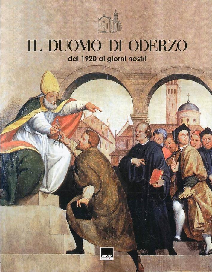 Il Duomo di Oderzo dal 1920 ad oggi