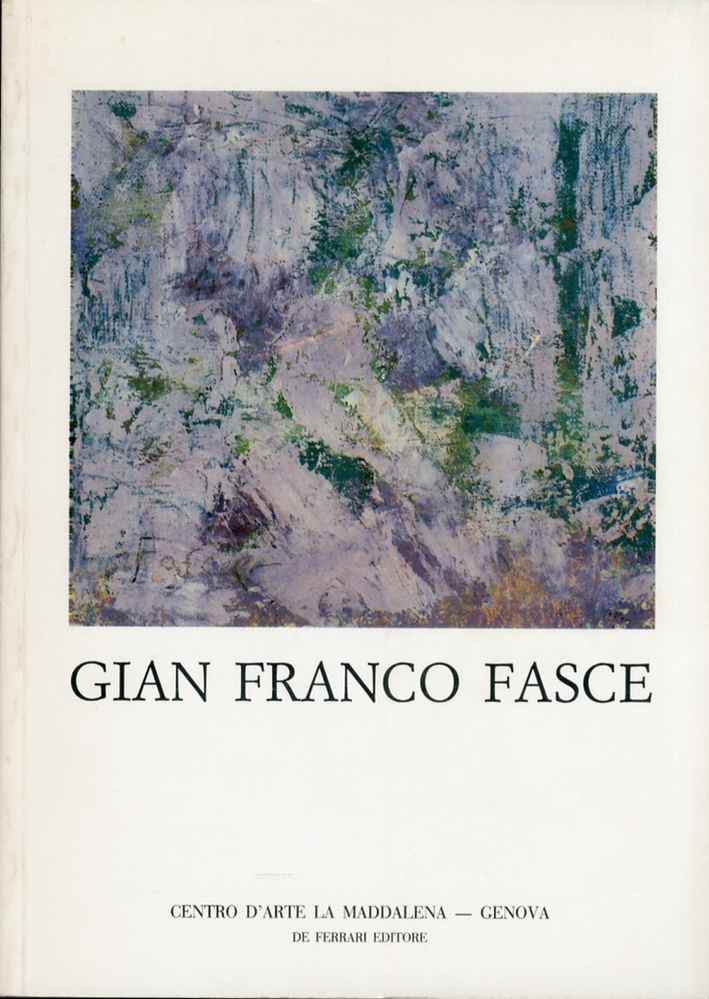 Gian Franco Fasce - [De Ferrari Editore]