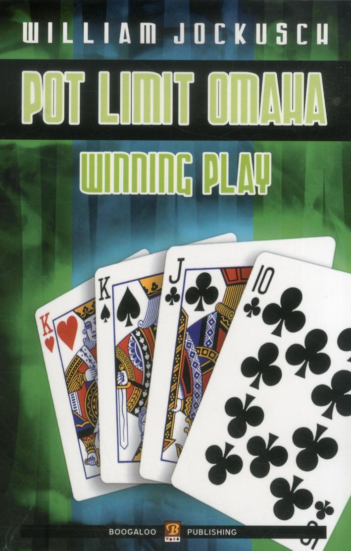 Pot-Limit Omaha Winning Play - [Boogaloo Publishing]