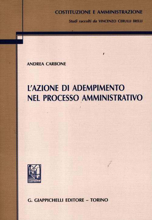 [DIFETTOSO] L'azione di adempimento nel processo amministrativo