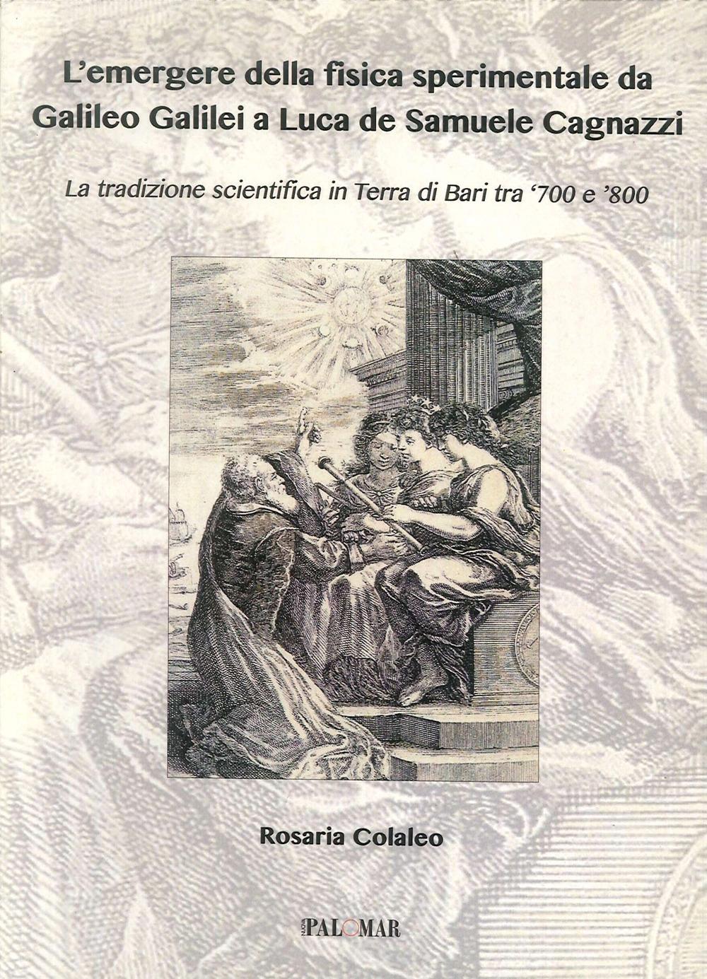 L-039-emergere-della-fisica-sperimentale-da-Galilei-Galileo-a-Luca-de-Samuele-Cagnaz