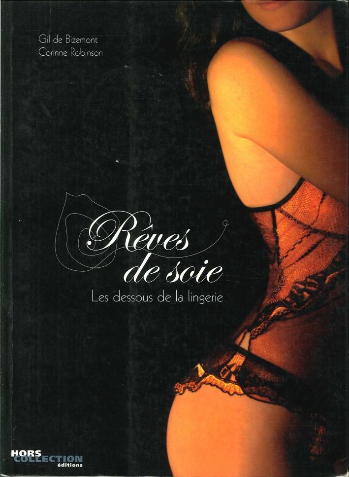 Reves-De-Soie-Les-Dessous-De-la-Lingerie-Hors-Collection