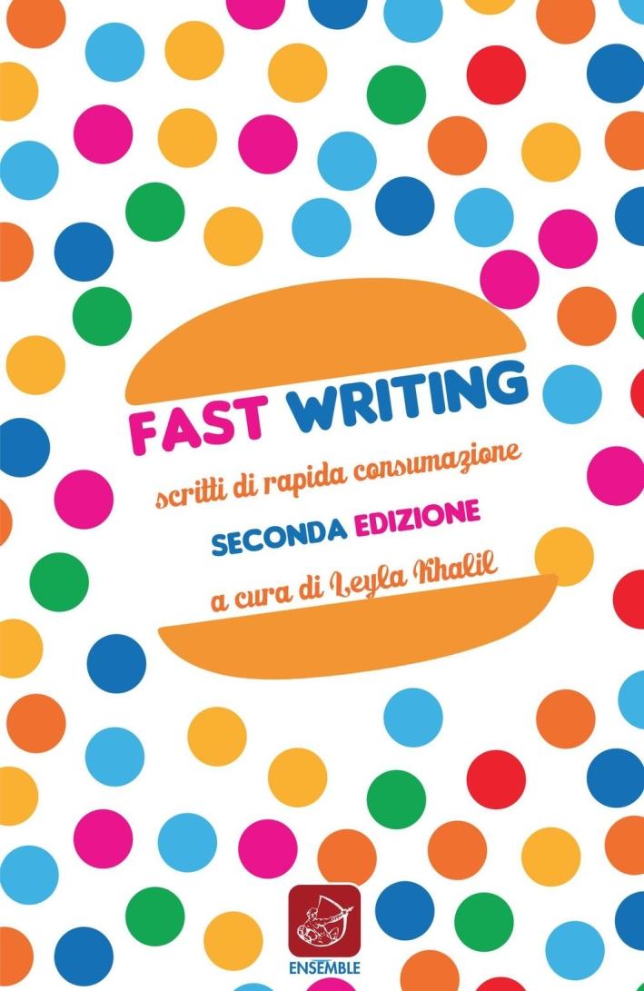 Fast-writing-Scritti-di-rapida-consumazione-Edizioni-Ensemble-Roma