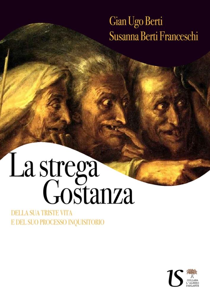 La-Strega-Gostanza-Della-Sua-Triste-Vita-e-del-Suo-Processo-Inquisitorio