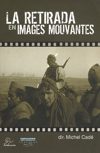 La-Retirada-En-Images-Mouvantes-Avec-DVD-Editions-Trabucaire