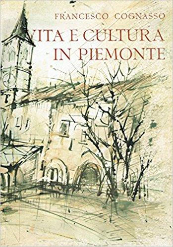 Vita-e-Cultura-in-Piemonte-dal-Medioevo-ai-Nostri-Giorni