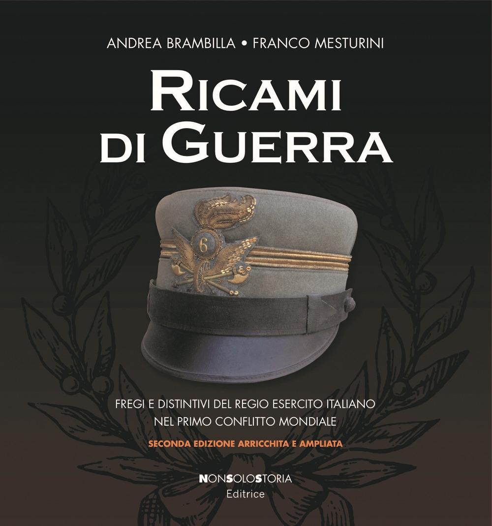 RICAMI DI GUERRA. Fregi e distintivi del Regio Esercito italiano nel ... 5b543fb4c2d7