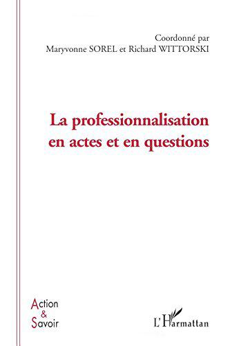 La-professionnalisation-en-actes-et-en-questions-L-039-Harmattan