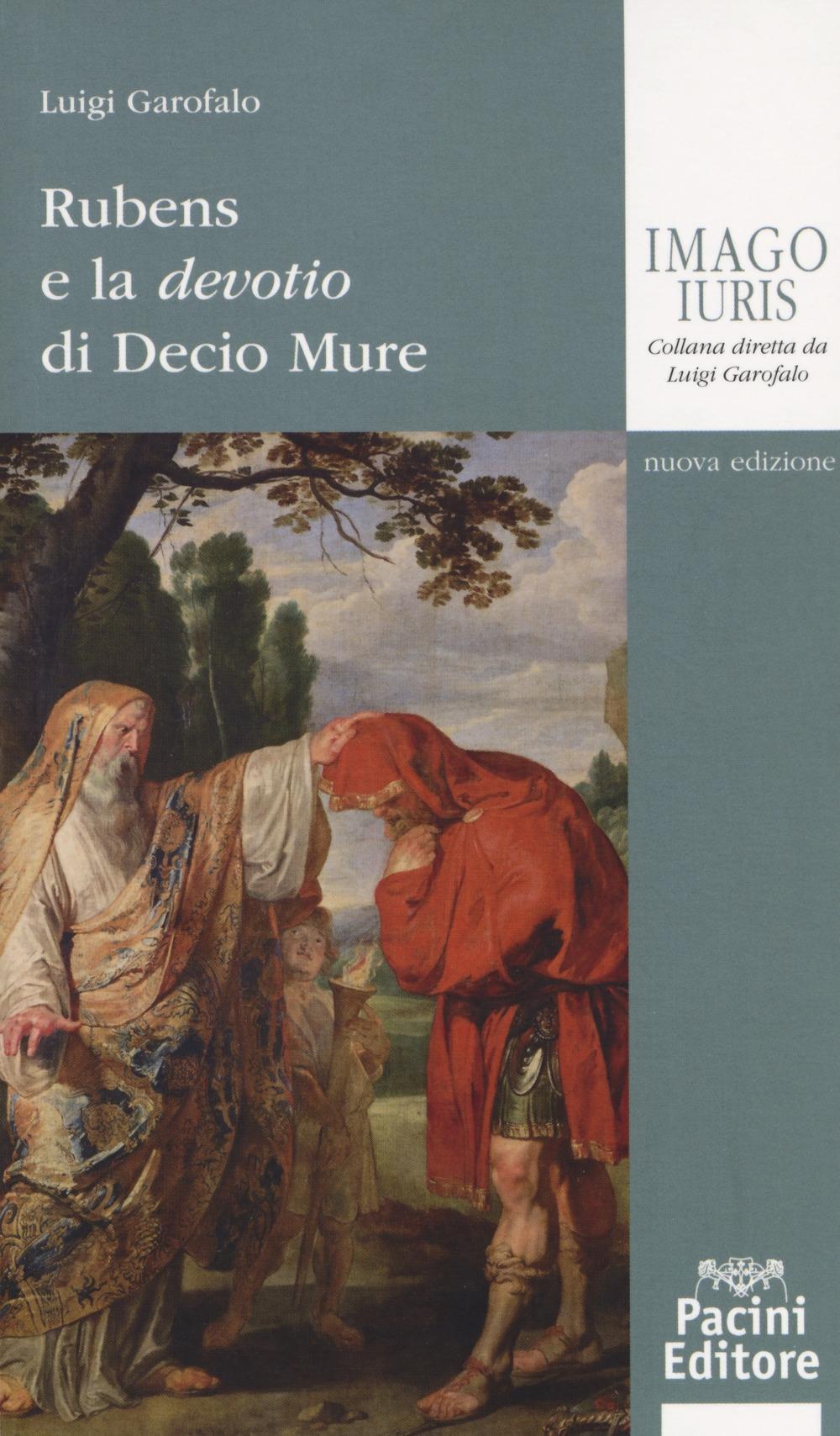 Rubens e la devotio di Decio Mure - [Pacini Editore]