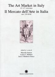 Il Mercato dell'Arte in Italia, Secc. XV-XVII. the Art Market in Italy, 15th-17th Centuries.
