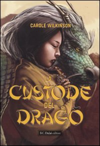 La custode del drago.